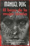 El Beso de la Mujer Araña, Manuel Puig, 8432217271