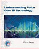 Understanding Voice over IP Technology, Nicholas Wittenberg, 1435427270
