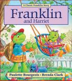 Franklin and Harriet, Paulette Bourgeois, 1554537274