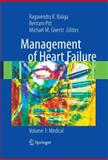 Management of Heart Failure : Volume 1: Medical, , 184996727X