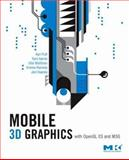 Mobile 3D Graphics : With OpenGL ES and M3G, Pulli, Kari and Vaarala, Jani, 0123737273