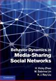 Behavior Dynamics in Media-Sharing Social Networks, Zhao, H. Vicky and Lin, W. Sabrina, 0521197279