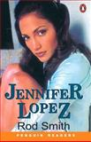 Jennifer Lopez, Smith, Rod, 0582347270