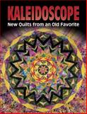Kaleidoscope, Barbara Smith and Ruth Ann Combs, 1574327275