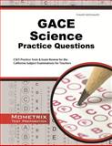 GACE Science Practice Questions : GACE Practice Tests and Exam Review for the Georgia Assessments for the Certification of Educators, GACE Exam Secrets Test Prep Team, 162733727X