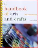 A Handbook of Arts and Crafts, Wigg, Philip R. and Wankelman, Willard F., 0072317272
