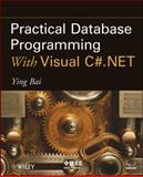 Practical Database Programming with Visual C#. NET 9780470467275