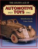 Golden Age of Automotive Toys, Ken Hutchison and Greg Johnson, 0891457275
