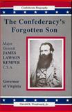 The Confederacy's Forgotten Son, Harold R. Woodward, 0962357278