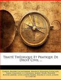 Traité Théorique et Pratique de Droit Civil, Gabriel Baudry-Lacantinerie and Maurice Houques-Fourcade, 1146707274