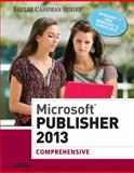 Microsoft® Publisher 2013, Joy L. Starks, 1285167279