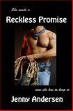 Reckless Promise, Jenny Andersen, 1475007272