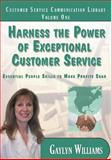 Harness the Power of Exceptional Customer Service, Gaylyn Williams, 148392727X