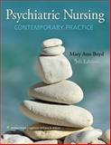 Psychiatric Nursing : Contemporary Practice, Mary Ann Boyd PhD  DNS  RN  PMHCNS-BC, 1605477273