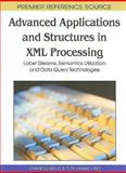 Advanced Applications and Structures in XML Processing 9781615207275