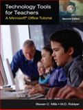 Technology Tools for Teachers : A Microsoft Office Tutorial, Mills, Steven C. and Roblyer, Margaret D., 0131187279