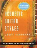 Acoustic Guitar Styles, Larry Sandberg, 0415937272