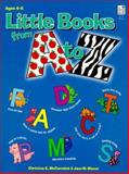 Little Books from a to Z, Christine E. McCormack, 0673577279