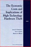 The Economic Costs and Implications of High-Technology Hardware Theft, James N. Dertouzos and Eric Larson, 0833027271