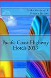 Pacific Coast Highway Hotels 2013, Mike Gerrard and Donna Dailey, 1481937278