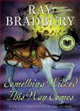 Something Wicked This Way Comes, Ray Bradbury, 0380977273