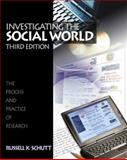 Investigating the Social World 9780761987277