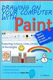 Drawing on Your Computer with Paint, G. Watson, 1466247274