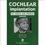 Cochlear Implantation for Infants and Children, Clark, Graeme R. and Cowan, Robert, 1565937279