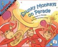 Spunky Monkeys on Parade, Stuart J. Murphy, 0064467279