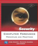 Computer Forensics : Principles and Practices, Volonino, Linda and Anzaldua, Reynaldo, 0131547275