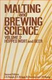 Malting and Brewing Science : Volume II Hopped Wort and Beer, Hough, J. S. and Briggs, D. E., 1461357276