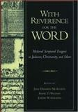 With Reverence for the Word : Medieval Scriptural Exegesis in Judaism, Christianity, and Islam, , 0195137272