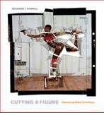 Cutting a Figure : Fashioning Black Portraiture, Powell, Richard J., 0226677273