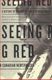 Seeing Red, Mark Cronlund Anderson and Carmen L. Robertson, 0887557279