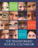 The Transformed School Counselor 3rd Edition