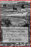 The Battle of Franklin November 30 1864, R. Banks, 1477597271