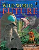 The Wild World of the Future, Claire Pye, 1552977277