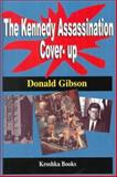 The Kennedy Assassination Cover-up, Donald Gibson, 1560727276
