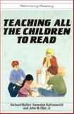 Teaching All the Children to Read : Concentrated Language Encounter Techniques, Walker, Richard, Jr. and Rattanavich, Saowalak, 0335157289