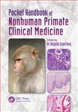 Pocket Handbook of Nonhuman Primate Clinical Medicine, , 1439867283