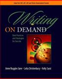 Writing on Demand : Best Practices and Strategies for Success, Gere, Anne Ruggles and Christenbury, Leila, 0325007284