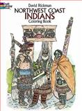 Northwest Coast Indians Coloring Book, David Rickman, 0486247287