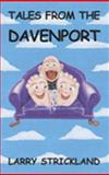 Tales from the Davenport, Strickland, Larry, 0972887288