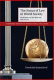 The Status of Law in World Society : Meditations on the Role and Rule of Law, Kratochwil, Friedrich, 110703728X