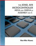 The Atmel AVR Microcontroller: MEGA and XMEGA in Assembly and C (Book Only), Huang, Han-Way, 1133607284