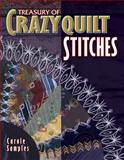 Treasury of Crazyquilt Stitches, Barbara Smith and R. J. Martin, 1574327283