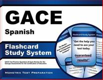 GACE Spanish Flashcard Study System : GACE Test Practice Questions and Exam Review for the Georgia Assessments for the Certification of Educators, GACE Exam Secrets Test Prep Team, 1627337288