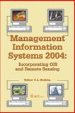 Management Information Systems 2004 : Incorporating GIS and Remote Sensing, , 1853127280