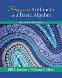 Integrated Arithmetic and Basic Algebra Value Pack (includes MyMathLab/MyStatLab Student Access Kit and Worksheets for Classroom or Lab Practice for Integrated Arithmetic and Basic Algebra), Jordan and Jordan, Bill E., 0321587286