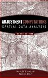 Adjustment Computations : Spatial Data Analysis, Ghilani, Charles D. and Wolf, Paul R., 0471697281